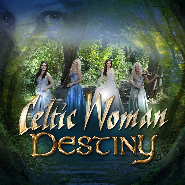 celtic-woman-destiny